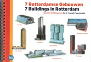 7 Buildings in Rotterdam
