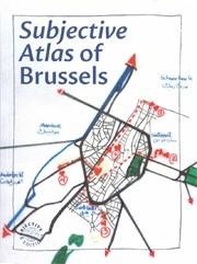 Subjective Atlas of Brussels