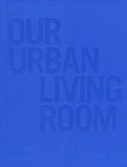 COBE. OUR URBAN LIVING ROOM
