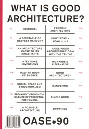 OASE 90. What is Good Architecture?