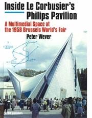 Inside Le Corbusier's Philips Pavilion