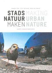MAKING URBAN NATURE - ebook