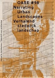 OASE 98. Narrating Urban Landscapes - ebook