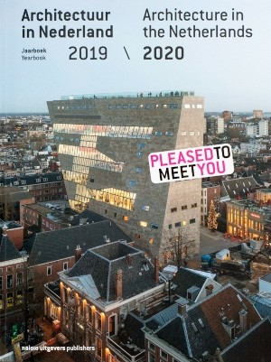 Architecture in the Netherlands 2019 / 2020