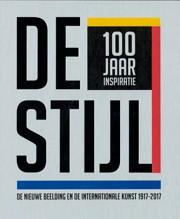 DE STIJL. 100 jaar inspiratie