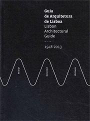 Lisbon Architectural Guide - Guia de Arquitetura de Lisboa
