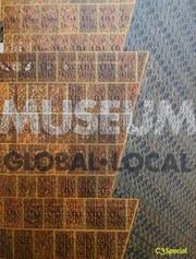 MUSEUM. GLOBAL-LOCAL