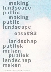 OASE 93. making landscape public / making public landscape - ebook