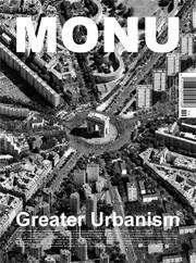 MONU 19. Greater Urbanism