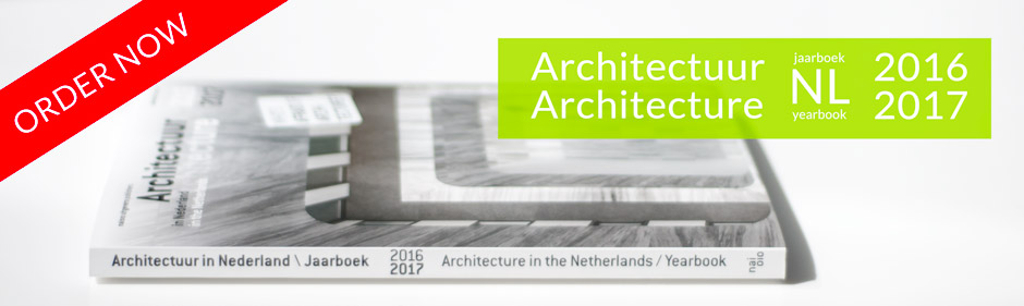 Order your copy of the Yearbook Architecture in the Netherlands 2016/2017 now