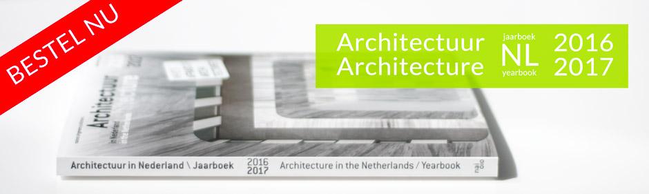 Bestel het jaarboek Architectuur in Nederland 2016/2017