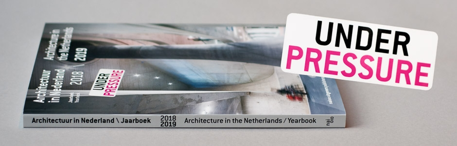 Architecture in the Netherlands 2018 / 2019