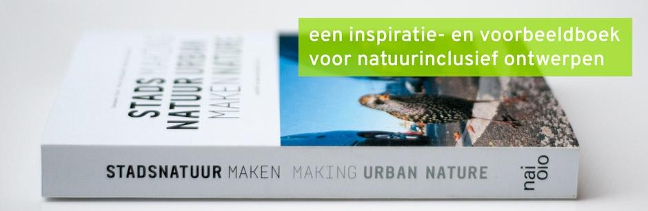 Stadsnatuur maken
