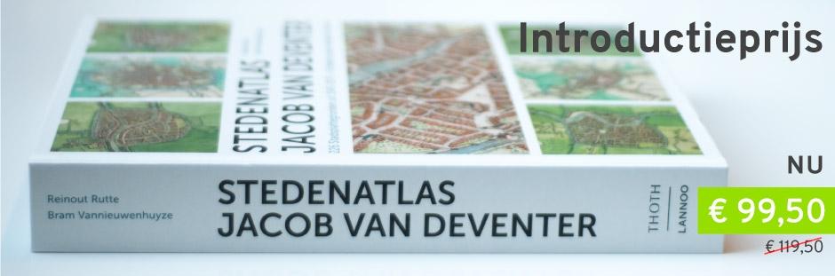 STEDENATLAS JACOB VAN DEVENTER. 226 stadsplattegronden uit 1545-1575
