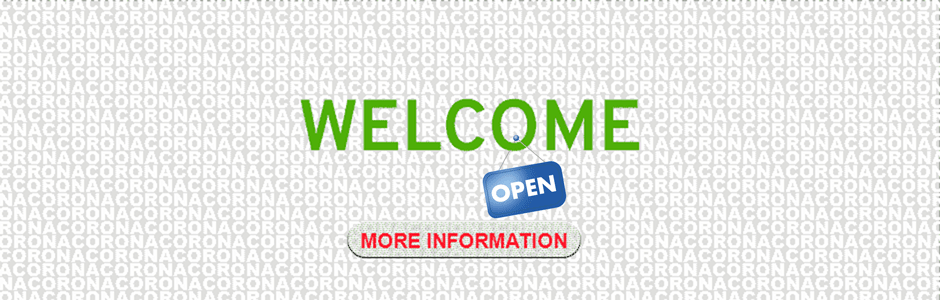 WELCOME, we're OPEN again